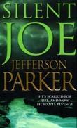 """""""Silent Joe"""" av Jefferson Parker"""