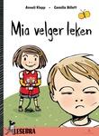 """""""Mia velger leken"""" av Anneli Klepp"""