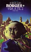 """""""Borges - fra A til Z"""" av Jorge Luis Borges"""