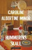 """""""Hummerens skall"""" av Caroline Albertine Minor"""