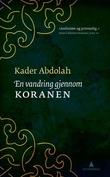 """""""En vandring gjennom Koranen"""" av Kader Abdolah"""