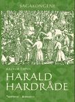 """""""Harald Hardråde"""" av Halvor Tjønn"""