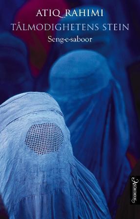 """""""Tålmodighetens stein - seng-e-saboor"""" av Atiq Rahimi"""