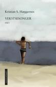 """""""Vekstsesonger"""" av Kristian S. Hæggernes"""