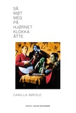 """""""Så møt meg på hjørnet klokka åtte roman"""" av Camilla Bøksle"""