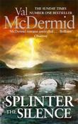 """Splinter the silence"" av Val McDermid"