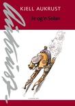 """""""Je og'n Solan"""" av Kjell Aukrust"""