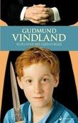 """""""Korinternes gjerninger - roman"""" av Gudmund Vindland"""