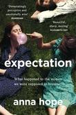 """""""Expectation"""" av Anna Hope"""