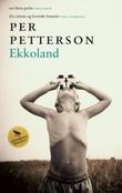 """""""Ekkoland - roman"""" av Per Petterson"""