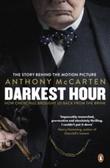 """Darkest hour - how Churchill brought us back from the brink film tie-in"" av Anthony McCarten"