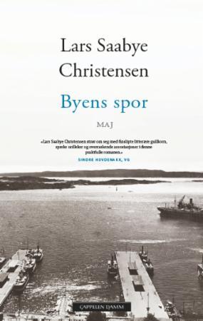 """""""Byens spor - Maj"""" av Lars Saabye Christensen"""