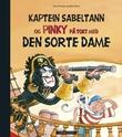 """""""Kaptein Sabeltann og Pinky på tokt med Den sorte dame"""" av Terje Formoe"""
