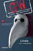 """""""Linda - som i Lindadrapet - en roman om en forbrytelse"""" av Leif G.W. Persson"""