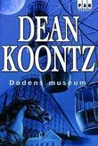 """""""Dødens museum"""" av Dean R. Koontz"""