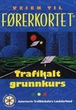 """""""Veien til førerkortet trafikalt grunnkurs"""" av Jarle Nermark"""