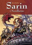 """Sarin i Nordheim"" av Benni Bødker"