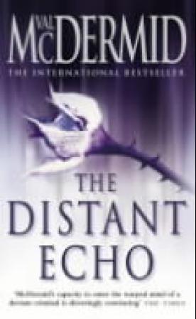 """The distant echo"" av Val McDermid"