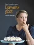 """""""Djævelsk godt - bakerinnens betroelser"""" av Camilla Johansen"""