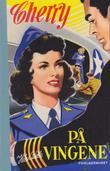 """""""Cherry Ames Flight Nurse"""" av Helen Wells"""