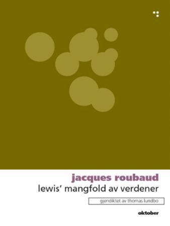 """""""Lewis' mangfold av verdener"""" av Jacques Roubaud"""