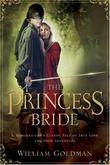 """The Princess Bride - S. Morgenstern's Classic Tale of True Love and High Adventure"" av William Goldman"