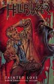 """Hellblazer - Tainted Love"" av Garth Ennis"