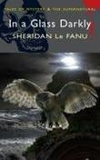 """In A Glass Darkly (Wordsworth Mystery & Supernatural)"" av Sheridan Le Fanu"