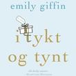 """""""I tykt og tynt"""" av Emily Giffin"""