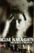 """""""Dobbeltmann"""" av Kim Småge"""