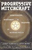 """Progressive Witchcraft Spirituality, Mysteries and Training in Modern Wicca"" av Gavin Bone"