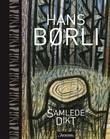 """""""Samlede dikt"""" av Hans Børli"""