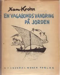 """""""En vagabonds vandring på jorden """" av Xan Krohn"""