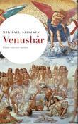 """""""Venushår"""" av Mikhail Sjisjkin"""