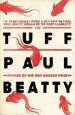 """""""Tuff"""" av Paul Beatty"""
