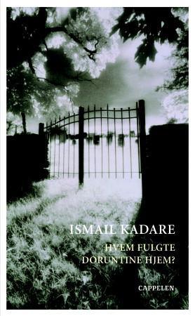 """""""Hvem fulgte Doruntine hjem?"""" av Ismaïl Kadare"""