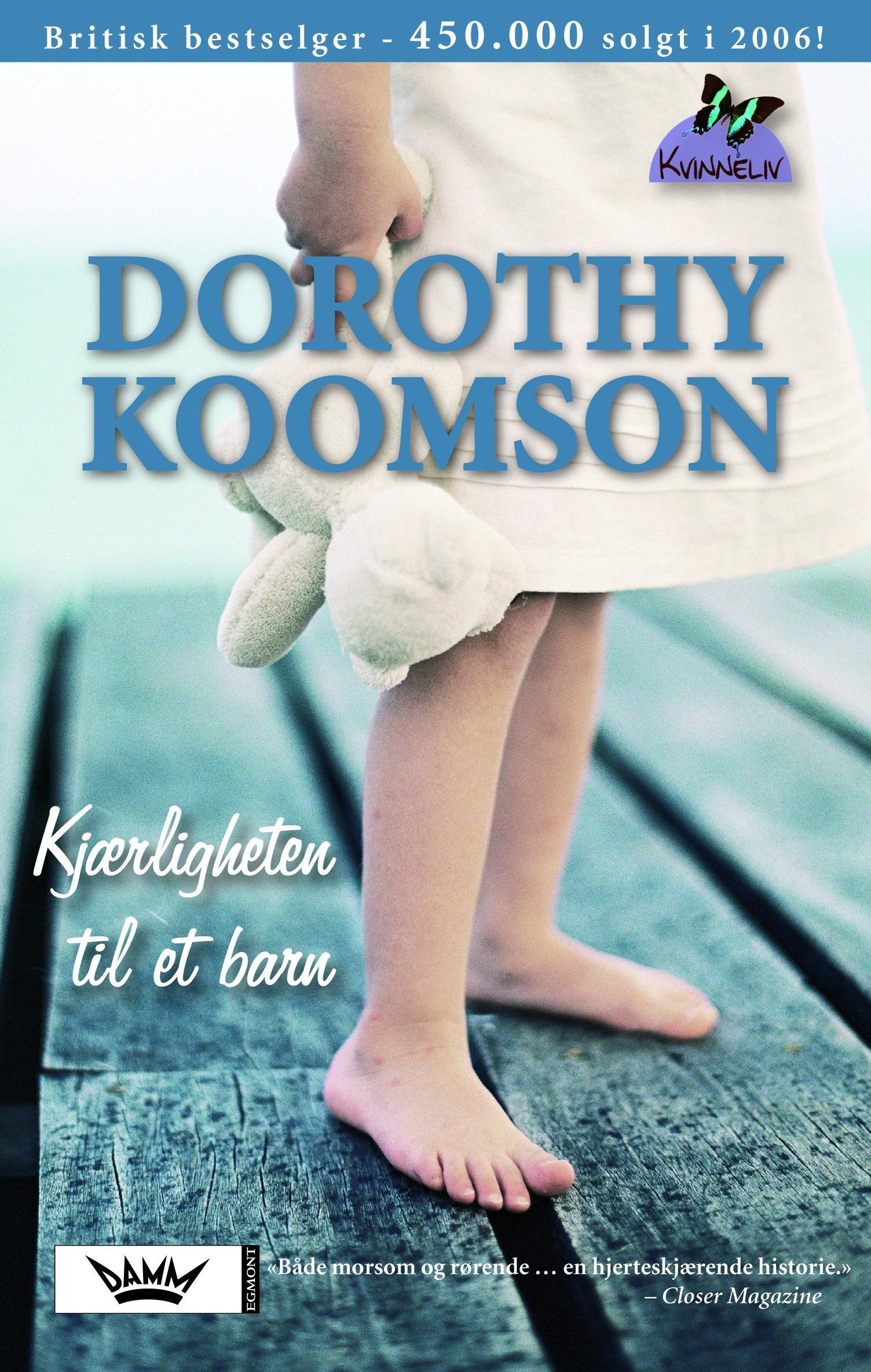 """""""Kjærligheten til et barn"""" av Dorothy Koomson"""