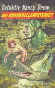 """""""Detektiv Nancy Drew og krokodillemysteriet"""" av Carolyn Keene"""