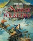 """""""Norsk folketro"""" av Ørnulf Hodne"""