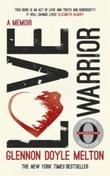 """""""Love warrior - a memoir"""" av Glennon Doyle Melton"""