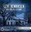 """""""Her hos de levende"""" av Levi Henriksen"""