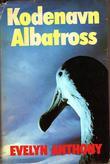 """""""Kodenavn Albatross"""" av Evelyn Anthony"""