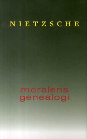 """Moralens genealogi - et stridsskrift"" av Friedrich Nietzsche"