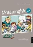 """""""Matemagisk 7A - lærerveiledning"""" av Annette Hessen Bjerke"""