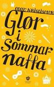 """""""Glør i sommarnatta - forteljingar"""" av Olav Kristiseter"""