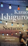 """Nocturnes - five stories of music and nightfall"" av Kazuo Ishiguro"