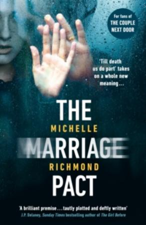 """The marriage pact"" av Michelle Richmond"