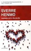 """""""Sammen er vi én og én"""" av Sverre Henmo"""