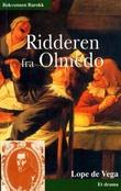 """""""Ridderen fra Olmedo - et drama"""" av Lope de Vega"""