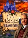 """""""J.R.R. Tolkien - mannen som skapte Ringenes herre"""" av Michael Coren"""